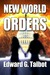 New World Orders by Edward G. Talbot