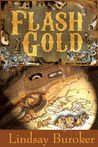 Flash Gold (Flash Gold Chronicles #1)