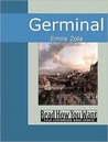 Germinal (Les Rougon-Macquart, #13)