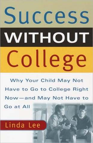 Success Without College Success Without College Success Without College