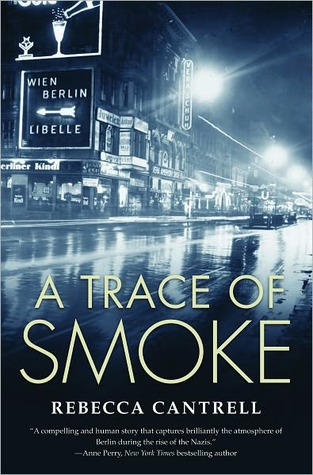 A Trace of Smoke (Hannah Vogel, #1)