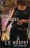 Spirit Dances (Walker Papers, #6)