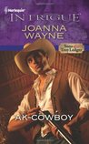 AK-Cowboy (Sons of Troy Ledger, #3) by Joanna Wayne