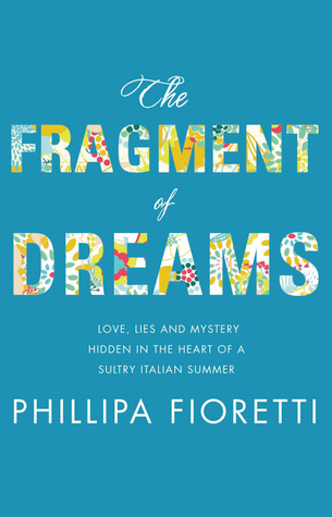 The Fragment of Dreams by Phillipa Fioretti