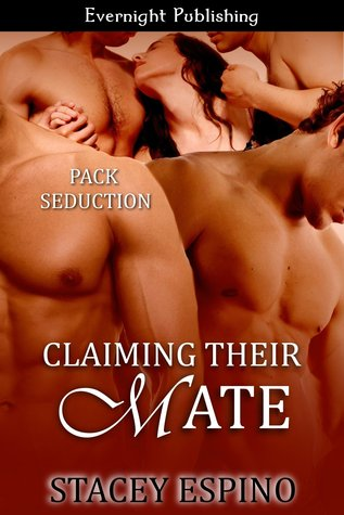 Claiming Their Mate (Pack Seduction, #1)
