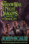 The Shadow War of the Night Dragons, Book One: The Dead City. Prologue