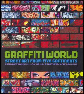Graffiti World by Nicholas Ganz