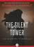 The Silent Tower (Windrose Chronicles, Book 1)