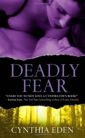 Deadly Fear by Cynthia Eden