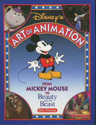 Disney's Art of Animation #1 by Bob Thomas