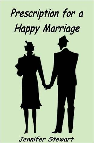 Prescription for a Happy Marriage by Jennifer Stewart