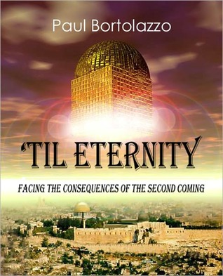 'Til Eternity by Paul Bortolazzo
