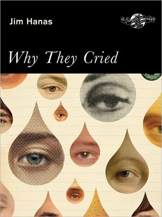 Why They Cried by Jim Hanas
