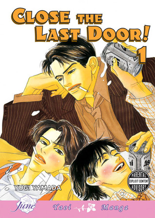 Close The Last Door, Volume 01 by Yugi Yamada