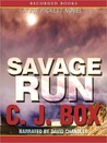 Savage Run by C.J. Box