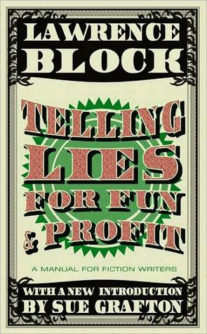 Telling Lies for Fun & Profit by Lawrence Block