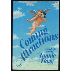 Coming Attractions: A wonderful Novel