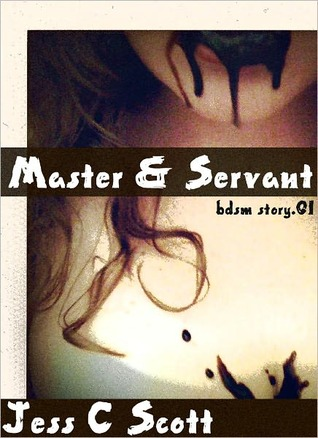 Master & Servant by Jess C. Scott