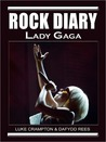 Rock Diary: Lady Gaga