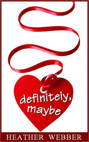 Definitely, Maybe (Lucy Valentine, #3.5)