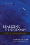 Realizing Genjokoan: The Key to Dogen's Shobogenzo