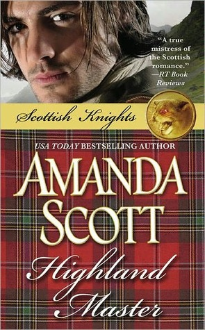 Highland Master (Scottish Knights Trilogy, #1)