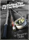Fly Fishing Tips for the Beginner