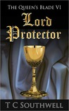 Lord Protector (The Queen's Blade, #6)
