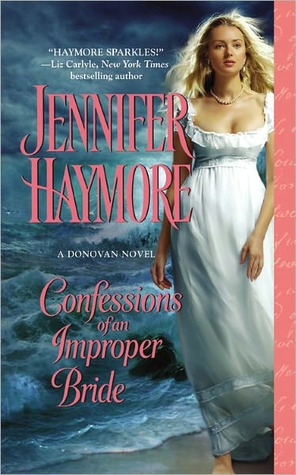 Confessions of an Improper Bride by Jennifer Haymore