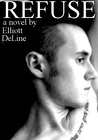 Refuse by Elliott DeLine