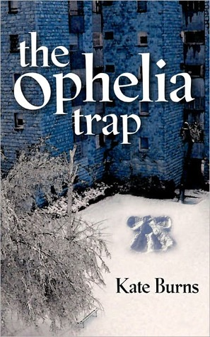 The Ophelia Trap