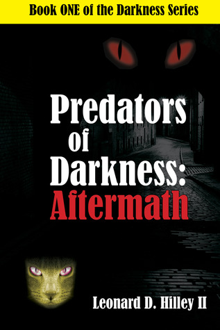 Predators of Darkness: Aftermath (#1)