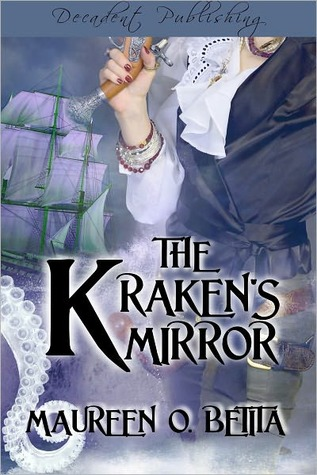 The Kraken's Mirror by Maureen Betita