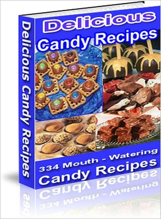 Delicious Candy Recipes