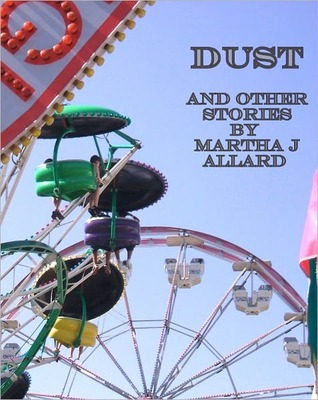 Dust and other stories by Martha J. Allard
