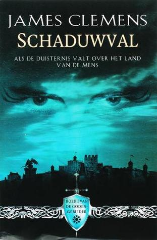 Schaduwval by James Clemens