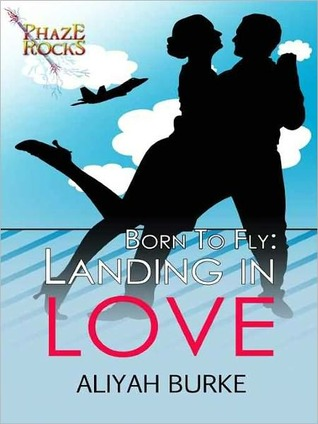 Landing in Love (Born to Fly, #1)