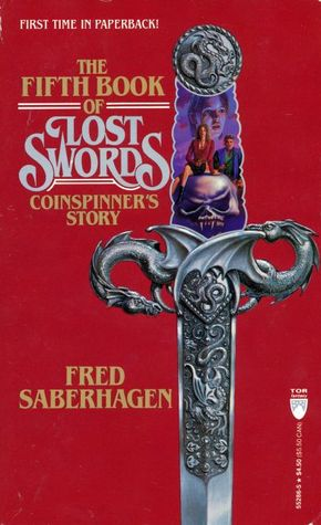 The Fifth Book of Lost Swords by Fred Saberhagen