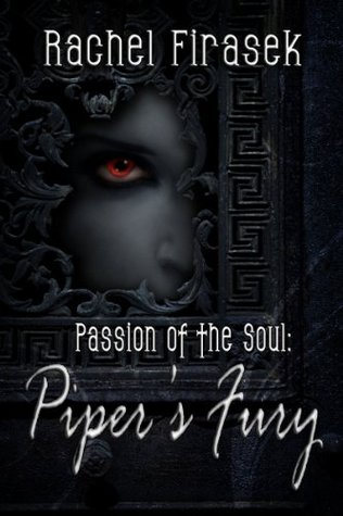 Piper's Fury (Passion of the Soul #1)