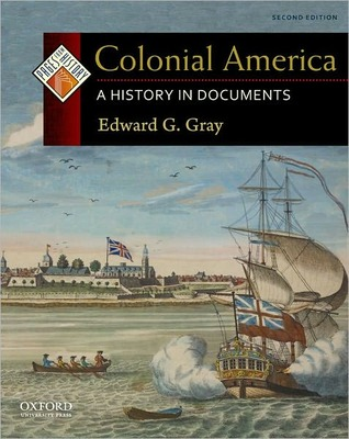 Colonial America: A History in Documents (Pages from History)
