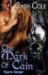 The Mark of Cain (Mystic Danger, #1)