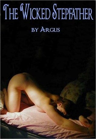 The Wicked Stepfather by J.J. Argus