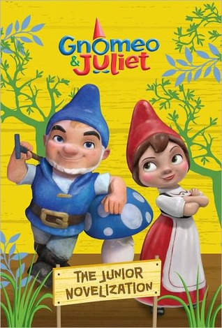 Gnomeo and Juliet Junior Novelization (Disney Gnomeo and Juliet)