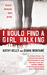 I Would Find a Girl Walking