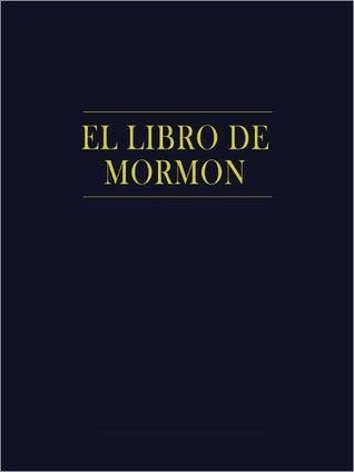 El Libro de Mormon by Joseph Smith Jr.
