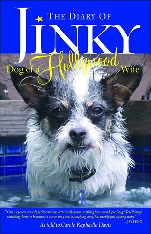 The Diary of Jinky: The Dog of a Hollywood Wife