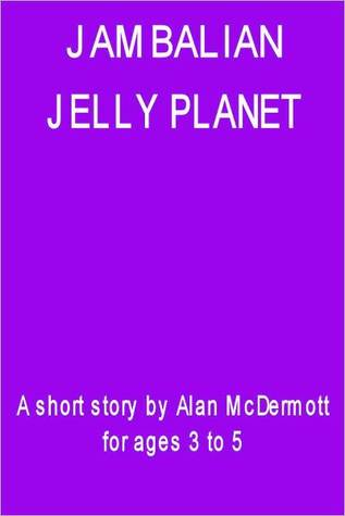 Jambalan - Jelly Planet by Alan McDermott