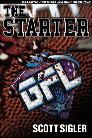THE STARTER by Scott Sigler