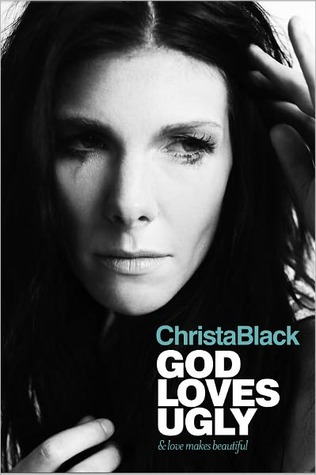 God Loves Ugly by Christa Black