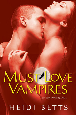 Must Love Vampires by Heidi Betts